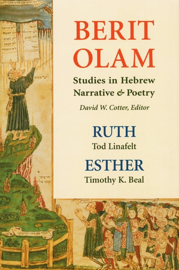 Berit Olam: Ruth and Esther ebook by Tod Linafelt,Timothy K. Beal