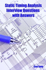 Static Timing Analysis Interview Questions with Answers ebook by Kobo.Web.Store.Products.Fields.ContributorFieldViewModel