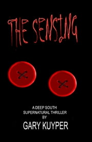 The Sensing ebook by Gary Kuyper
