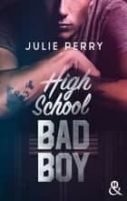 High School Bad Boy eBook by Julie Perry