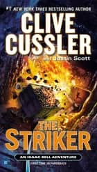 The Striker ebook by Clive Cussler, Justin Scott