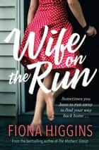 Wife on the Run ebook by