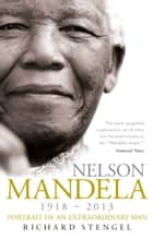Nelson Mandela - Portrait of an Extraordinary Man ebook by Richard Stengel
