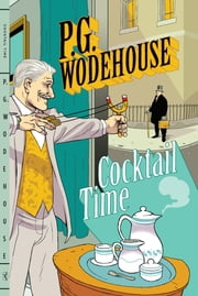 Cocktail Time ebook by P. G. Wodehouse