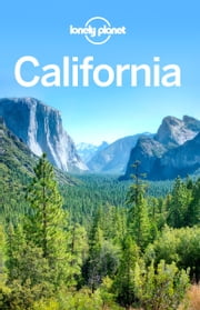 Lonely Planet California ebook by Lonely Planet,Sara Benson,Andrew Bender,Alison Bing,Celeste Brash,Tienlon Ho,Beth Kohn,Adam Skolnick,John A Vlahides