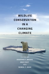 Wildlife Conservation in a Changing Climate ebook by