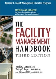 The Facility Management Handbook, Appendix C ebook by David G. COTTS