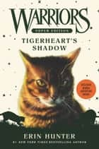 Warriors Super Edition: Tigerheart's Shadow ebook by Erin Hunter, James L. Barry