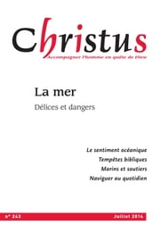 Christus Juillet 2014 - N°243 - La mer ebook by Kobo.Web.Store.Products.Fields.ContributorFieldViewModel