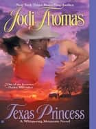 Texas Princess ebook by Jodi Thomas