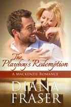 The Playboy's Redemption ebook by Diana Fraser