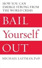Bail Yourself Out ebook by Rav Michael Laitman