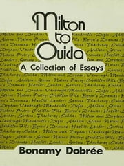 Milton to Ouida - A Collection of Essays ebook by Taylor and Francis
