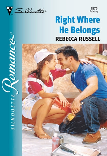Right Where He Belongs (Mills & Boon Silhouette) ebook by Rebecca Russell