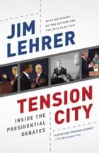 Tension City ebook by Jim Lehrer