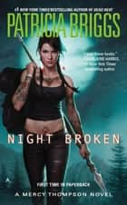 Night Broken Ebook di Patricia Briggs