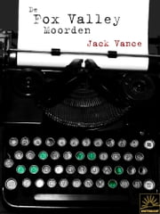 De Fox Valley Moorden ebook by Jack Vance