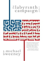 The Labyrinth Campaign ebook by Sweeney, Michael