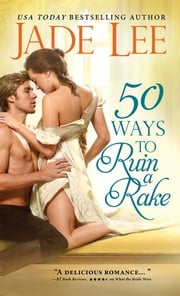50 Ways to Ruin a Rake ebook by Jade Lee