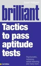 Brilliant Tactics to Pass Aptitude Tests ebook by Mrs Susan Hodgson