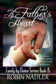 A Father's Heart ebook by Robin Nadler