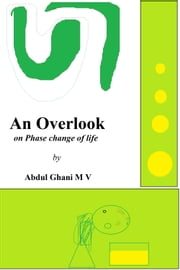 An Overlook ebook by Abdul Ghani M V