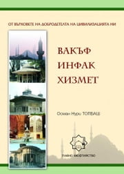 Вакъф-Инфак-Хизмет ebook by Osman Nuri Topbas