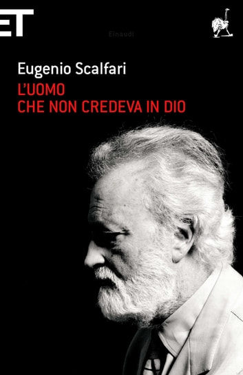 L'uomo che non credeva in Dio ebook by Eugenio Scalfari