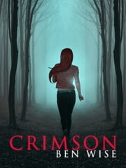 Crimson ebook by Ben Wise