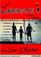 Liberate - Reciclaje Familiar ebook by Ivan Lorenzo Fanini