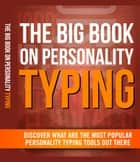 The Big Book On Personality Typing ebook by Anonymous