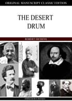 The Desert Drum ebook by Robert Hichens