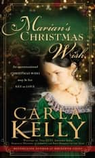 Marian's Christmas Wish ebook by Carla Kelly