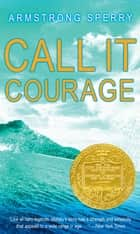 Call It Courage ebook by Armstrong Sperry