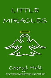 LITTLE MIRACLES ebook by Cheryl Holt