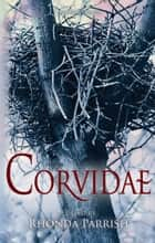 Corvidae eBook by Rhonda Parrish, Jane Yolen, Angela Slatter,...