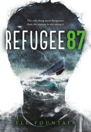 Refugee 87 電子書 by Ele Fountain