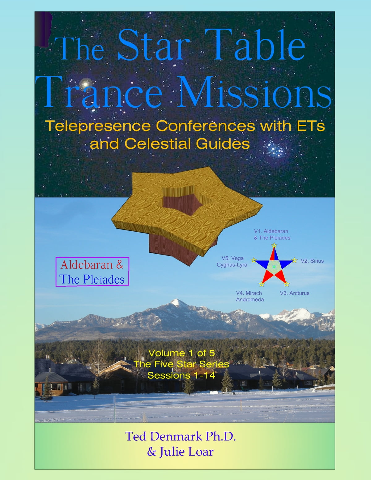 The Star Table Trance Missions ebook by Ted Denmark, Ph D  - Rakuten Kobo
