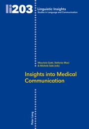Insights Into Medical Communication ebook by Maurizio Gotti,Stefania Maci,Michele Sala