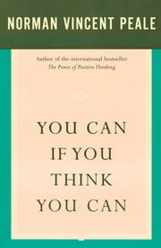 You Can If You Think You Can ebook by Dr. Norman Vincent Peale