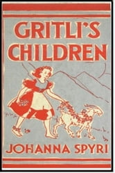 Gritli's Children ebook by Johanna Spyri