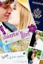 Dante's Girl - The Paradise Diaries, #1 ebook by Courtney Cole