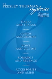 The Presley Thurman Mysteries Box Set #2 ebook by Laina Turner