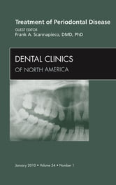 Treatment of Periodontal Disease, An Issue of Dental Clinics ebook by Frank A. Scannapieco