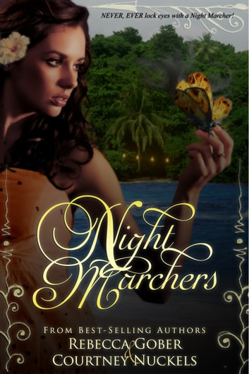 Night Marchers ebook by Rebecca Gober,Courtney Nuckels