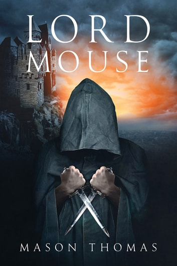 Lord Mouse ebook by Mason Thomas