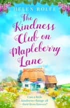 The Kindness Club on Mapleberry Lane ebook by