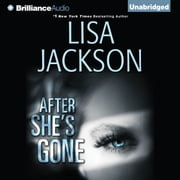 After She's Gone audiobook by Lisa Jackson