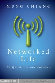 Networked Life - 20 Questions and Answers ebook by Mung Chiang