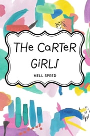 The Carter Girls ebook by Nell Speed
